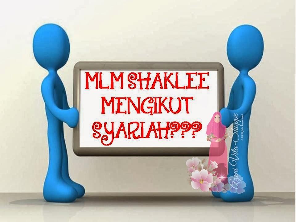 ADAKAH MLM SHAKLEE MENGIKUT SYARIAH?