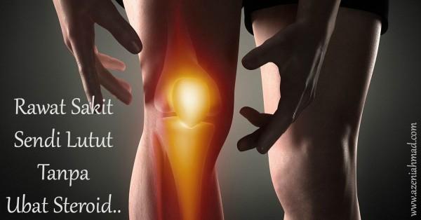 Ubat sakit sendi lutut tanpa ubat steroid
