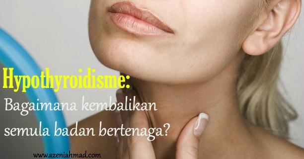 Cara rawat penyakit tiroid hypothyroidisme