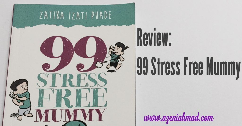 Review 99 Stress Free Mummy