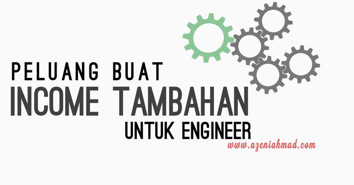 peluang buat income tambahan untuk engineer