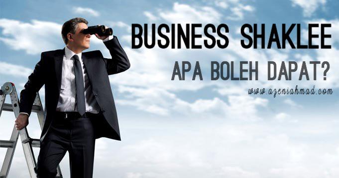 Apa yang boleh dapat dalam business Shaklee