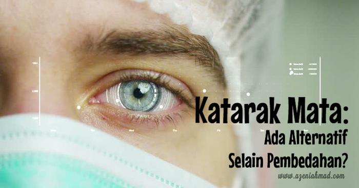 katarak mata: ada alternatif selain pembedahan?