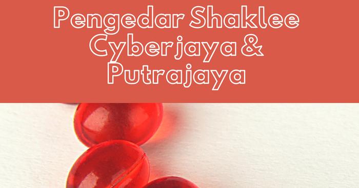 agen shaklee cyberjaya putrajaya